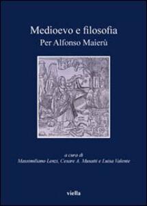 Medioevo e filosofia. Per Alfonso Maierù - copertina