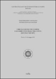 Circolazione di uomini e scambi culturali tra città (secoli XII-XIV) - copertina