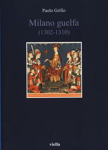 Milano guelfa (1302-1310) - Paolo Grillo - copertina