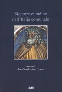 Signorie cittadine nell'Italia comunale - copertina