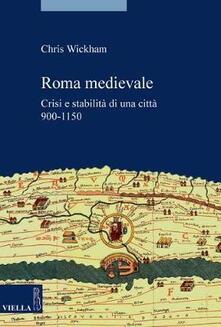 Daddyswing.es Roma medievale. Crisi e stabilità di una città 950-1150 Image