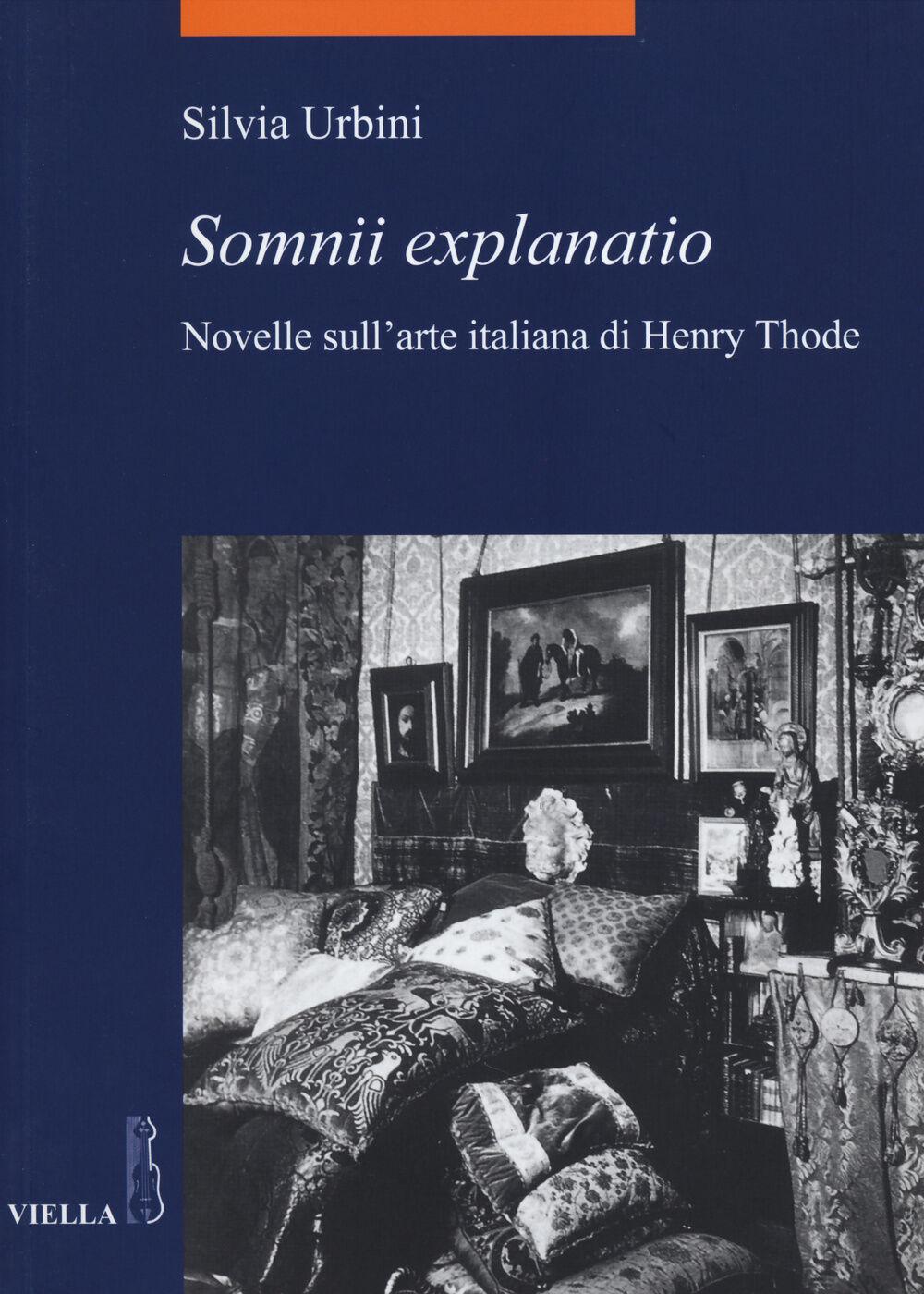 «Somnii explanatio». Novelle sull'arte italiana di Henry Thode