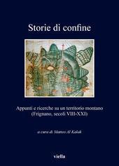 Storie di confine. Appunti e ricerche su un territorio montano (Frignano, secoli VIII-XXI)