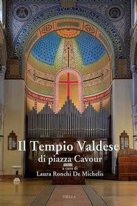 Il tempio valdese di piazza Cavour - copertina