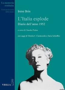 L' Italia esplode. Diario dell'anno 1952 - Irene Brin - copertina