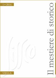 Il mestiere di storico (2014). Vol. 1 - Autori Vari - ebook