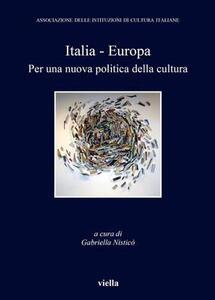 Italia-Europa. Per una nuova politica della cultura - copertina