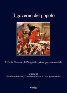 Il governo del popolo. Vol. 3: Dalla Comune di Parigi alla prima guerra mondiale..pdf