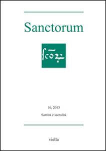 Sanctorum (2013). Vol. 10: Santità e sacralità. - copertina