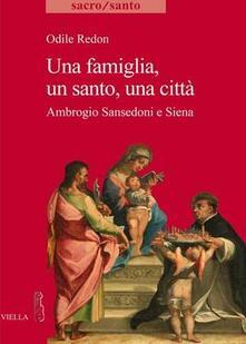 Fondazionesergioperlamusica.it Una famiglia, un santo, una città. Ambrogio Sansedoni e Siena Image
