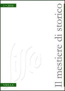 Il mestiere di storico (2016). Vol. 1 - copertina