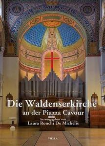 Die Waldenskerkirche an der piazza Cavour - Laura Ronchi De Michelis - copertina