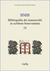BMB. Bibliografia dei manoscritti in scrittura beneventana. Vol. 24 - copertina
