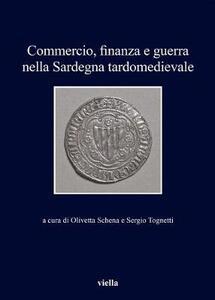 Commercio, finanza e guerra nella Sardegna tardomedievale - copertina