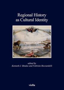 Regional history as cultural identity - copertina