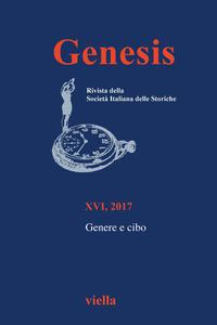 Genesis. Rivista della Società italiana delle storiche (2017). Vol. 1: Genere e cibo. - copertina