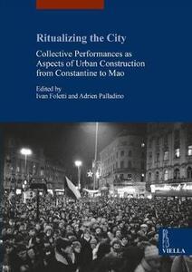 Ritualizing the city. Collective performances as aspect - copertina