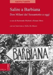 Salire a Barbiana. Don Milani dal sessantotto a oggi - Tullio De Mauro - copertina