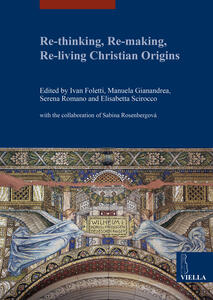Re-thinking, re-making, re-living christian origins - copertina