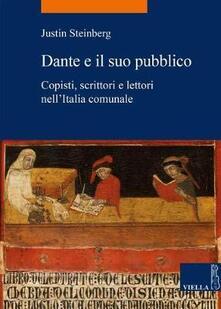 Dante e il suo pubblico. Copisti, scrittori e lettori nellItalia comunale.pdf