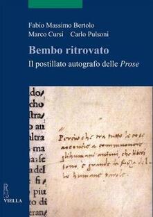 Letterarioprimopiano.it Bembo ritrovato. Il postillato autografo delle «Prose» Image