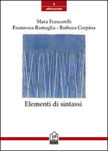 Elementi di sintassi - Mara Frascarelli,Francesca Ramaglia,Barbara Corpina - copertina