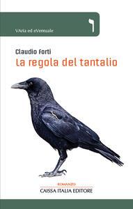 La regola del tantalio - Claudio Forti - copertina