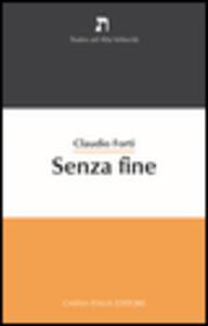 Senza fine - Claudio Forti - copertina