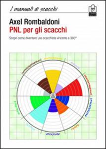 PNL per gli scacchi - Axel Rombaldoni - copertina