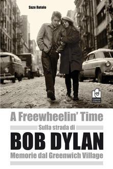 Sulla strada di Bob Dylan. Memorie dal Greenwich Village.pdf