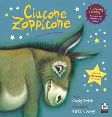 Ciucone Zoppicone. Ediz. a colori.pdf