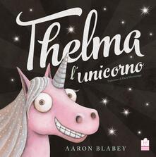 Winniearcher.com Thelma l'unicorno. Ediz. a colori Image
