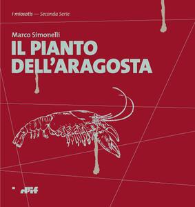 Il pianto dell'aragosta - Marco Simonelli - copertina