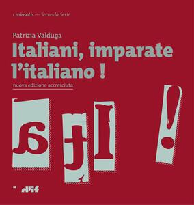 Italiani, imparate l'italiano!