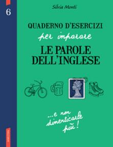 Premioquesti.it Quaderno d'esercizi per imparare le parole dell'inglese. Vol. 6 Image