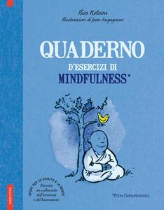 Quaderno d'esercizi di mindfulness - Ilios Kotsou - copertina