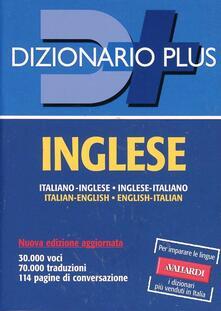 Rallydeicolliscaligeri.it Dizionario inglese. Italiano-inglese, inglese-italiano. Ediz. bilingue Image