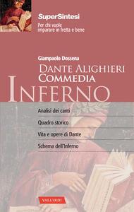 Dante Alighieri. Commedia. Inferno - Giampaolo Dossena - 2