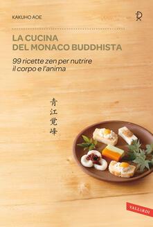 Winniearcher.com La cucina del monaco buddhista. 99 ricette zen per nutrire il corpo e l'anima Image