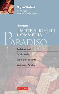 Dante alighieri. Commedia. Paradiso - Piero Cigada - 2