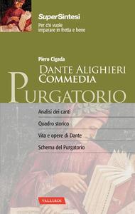 Dante Alighieri. Commedia. Purgatorio - Piero Cigada - 3