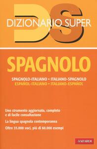 Dizionario spagnolo. Italiano-spagnolo, spagnolo-italiano - copertina