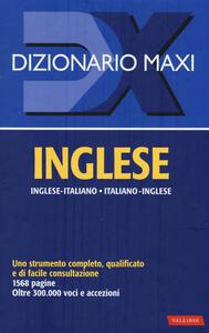 Dizionario maxi. Inglese. Italiano-inglese, inglese-italiano - copertina