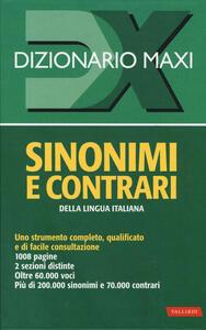 Dizionario maxi. Sinonimi e contrari della lingua italiana - copertina