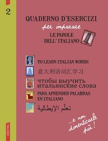 Antondemarirreguera.es Quaderno d'esercizi per imparare le parole dell'italiano. Vol. 2 Image
