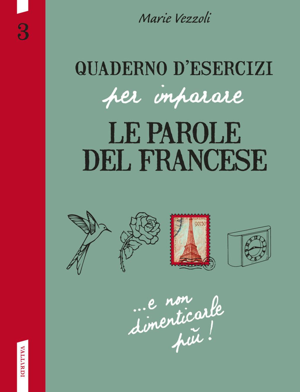 Quaderno d'esercizi per imparare le parole del francese. Vol. 3