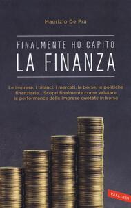 Finalmente ho capito la finanza - Maurizio De Pra - copertina