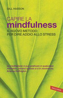 Voluntariadobaleares2014.es Capire la mindfulness. Il nuovo metodo per dire addio allo stress Image