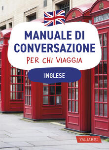 Inglese  Manuale di conversazione per chi viaggia