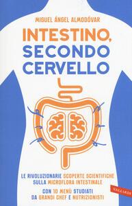 Intestino, secondo cervello - Miguel A. Almodóvar - copertina